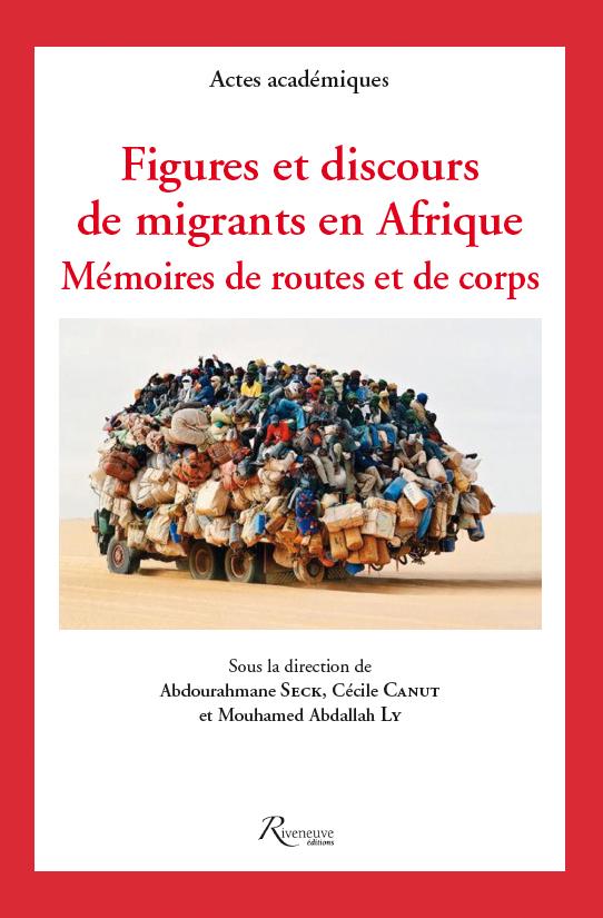 Figures et discours de migrants en Afrique